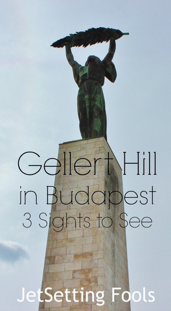 Gellert Hill in Budapest sights to see