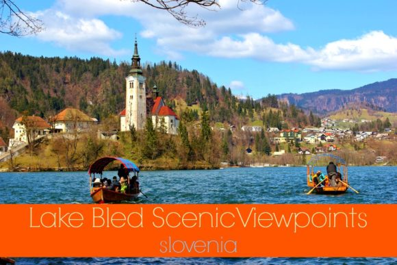 Lake Bled Scenic Viewpoints