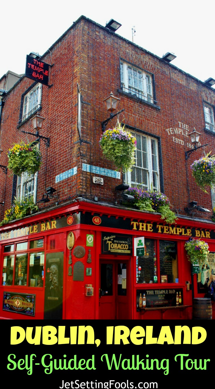 Dublin Ireland Self Guided Walking Tour JetSetting Fools