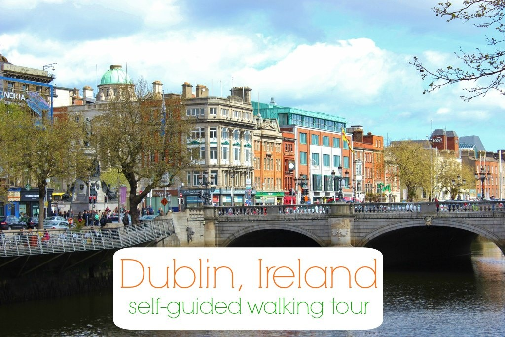 Dublin, Ireland Self-Guided Walking Tour JetSettingFools.com