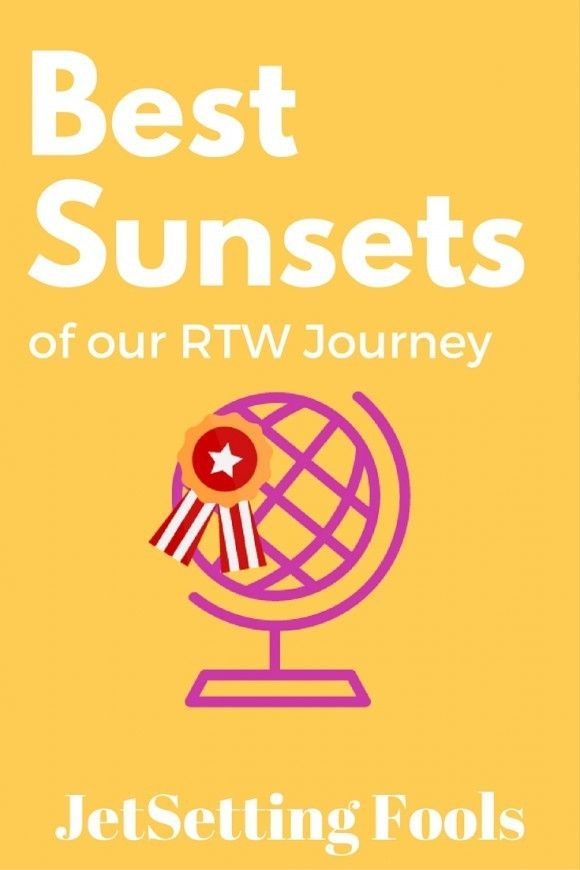 Best Sunsets of our RTW Journey JetSetting Fools