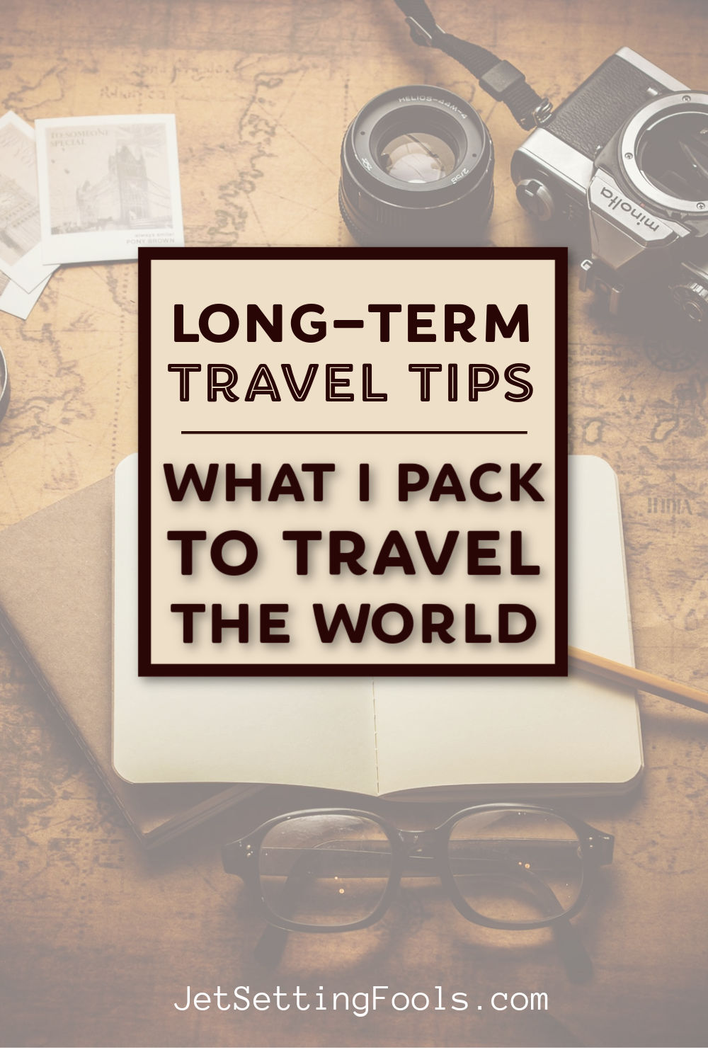 Long Term Travel Tips What I Pack To Travel the World by JetSettingFools.com