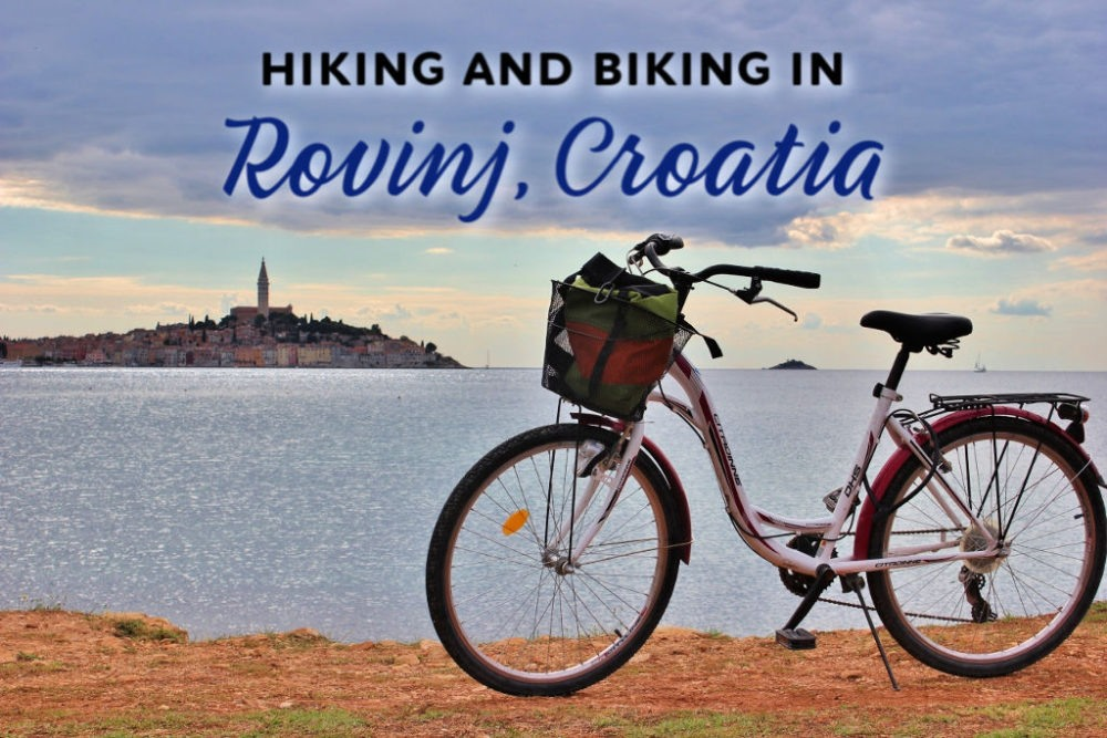 Hiking and Biking in Rovinj, Croa by JetSettingFools.comtia