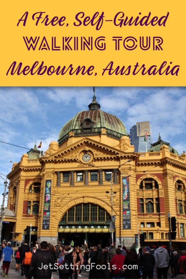 Melbourne Australia Walking Tour by JetSettingFools.com