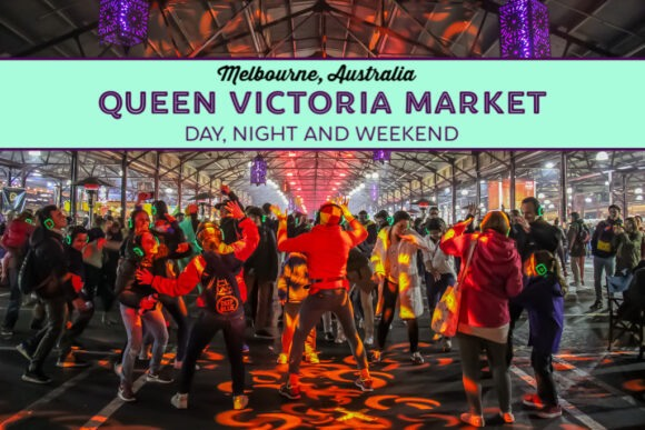 Melbourne Queen Victoria Market – Day, Night and Weekend Australia by JetSettingFools.com