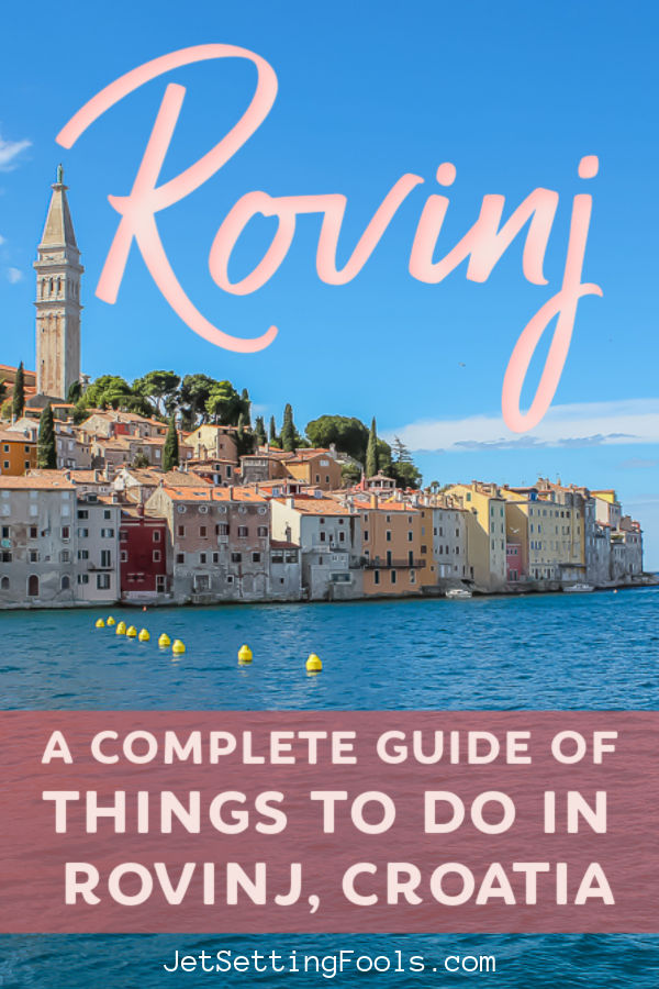Things To Do in Rovinj, Croatia by JetSettingFools.com