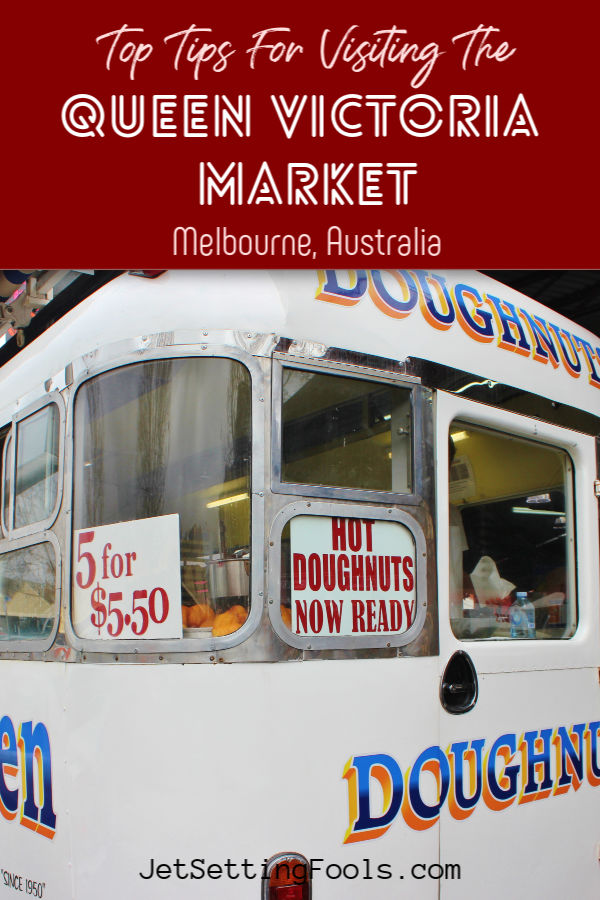 Top Tips for Visiting Queen Victoria Market, Melbourne, Australia by JetSettingFools.com