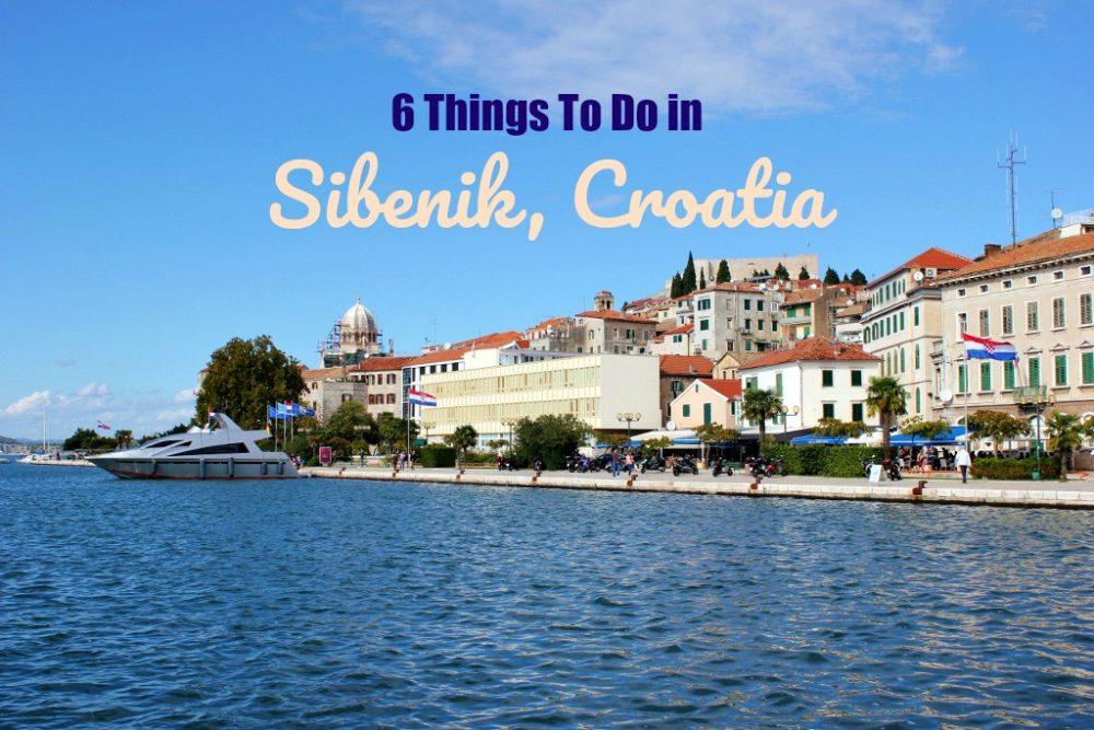 6 Things To Do in Sibenik, Croatia by JetSettingFools.com