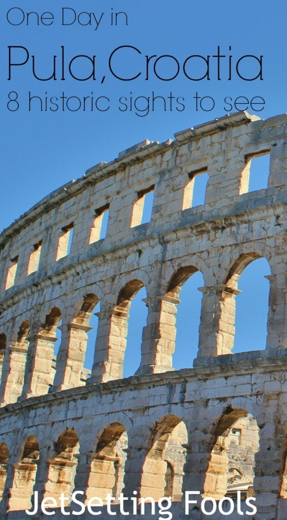 One day in Pula, Croatia historic sights to see JetSetting Fools