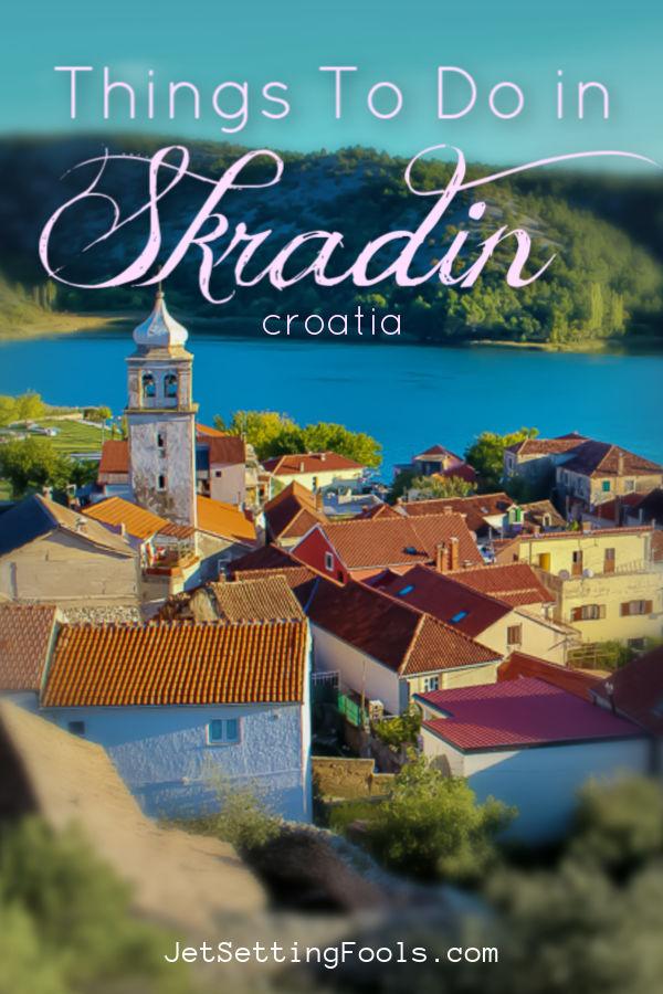 Things To Do in Skradin, Croatia by JetSettingFools.com