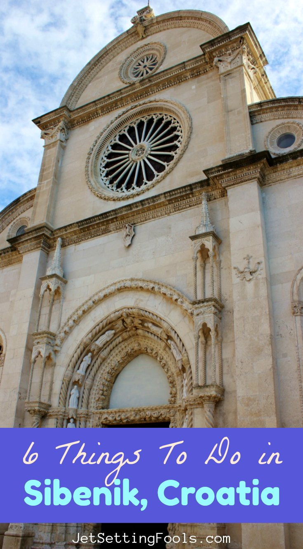 Six Things To Do in Sibenk, Croatia