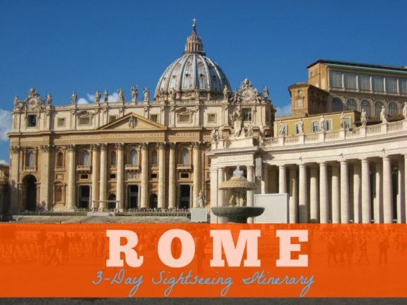 3-Day Itinerary of Sightseeing in Rome JetSettingFools.com
