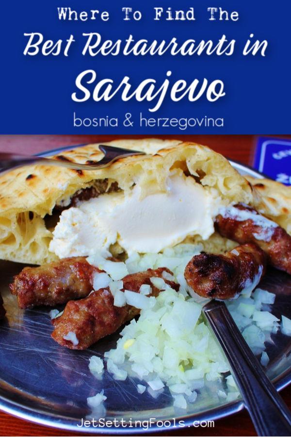 Restaurants in Sarajevo by JetSettingFools.com