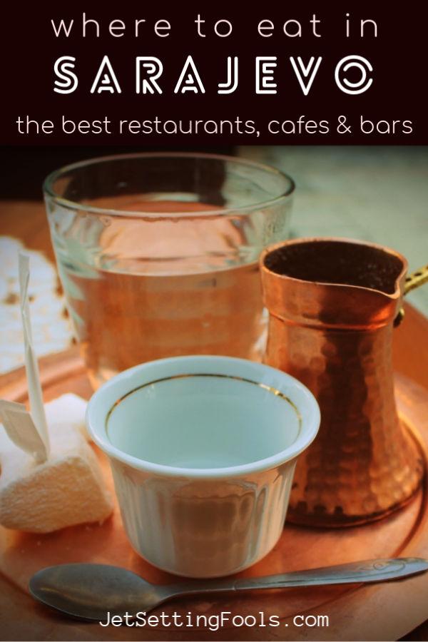 The Best Sarajevo Restaurants by JetSettingFools.com