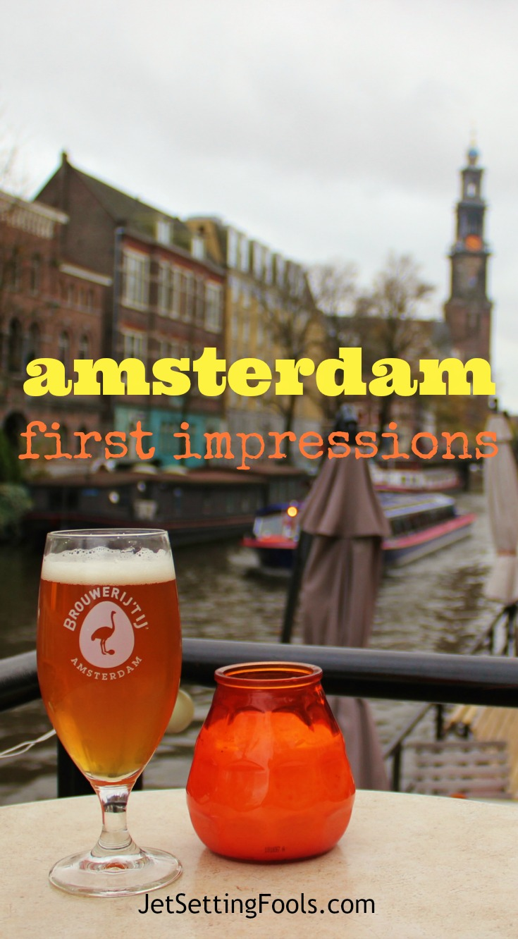 Amsterdam First Impressions JetSettingFools.com pin it