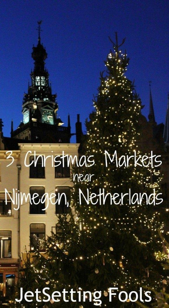 Christmas markets near Nijmegen Netherlands JetSetting Fools
