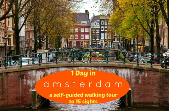 One Day in Amsterdam: A Self-Guided Walking Tour