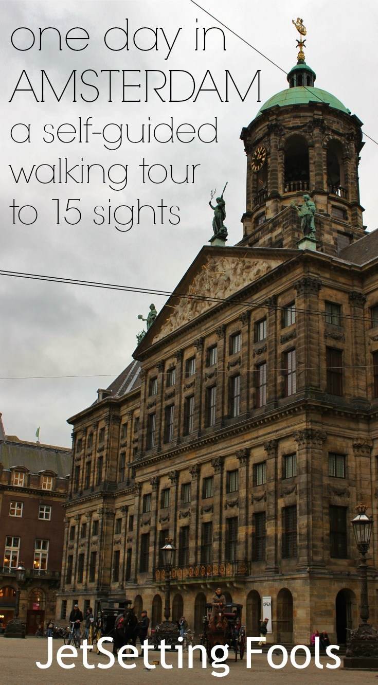 One day in Amsterdam Self-Guided Walking Tour Netherlands JetSetting Fools