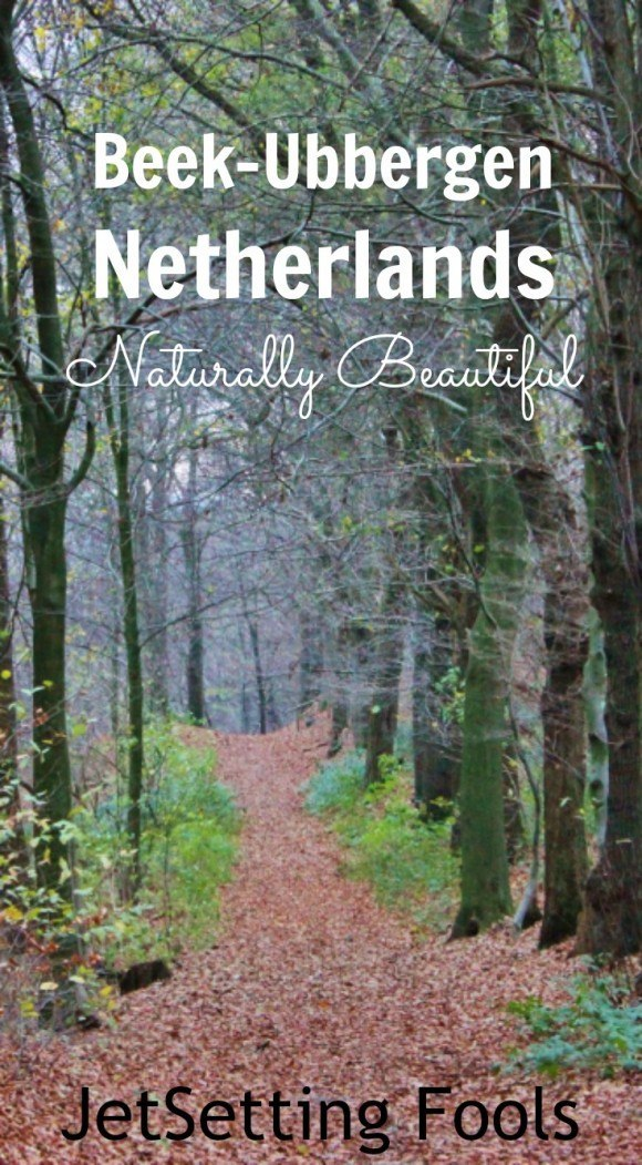 Beek-Ubbergen Netherlands Natureally Beautiful JetSetting Fools