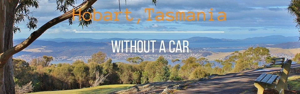 Hobart without a Car