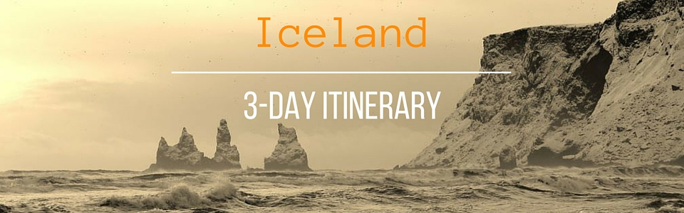 Iceland 3-day Itinerary JetSetting Fools