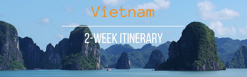 Vietnam 2-Week Itinerary