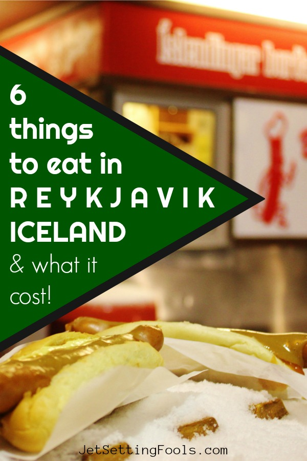 6 Things To Eat in Reykjavik Iceland What Food Cost by JetSettingFools.com