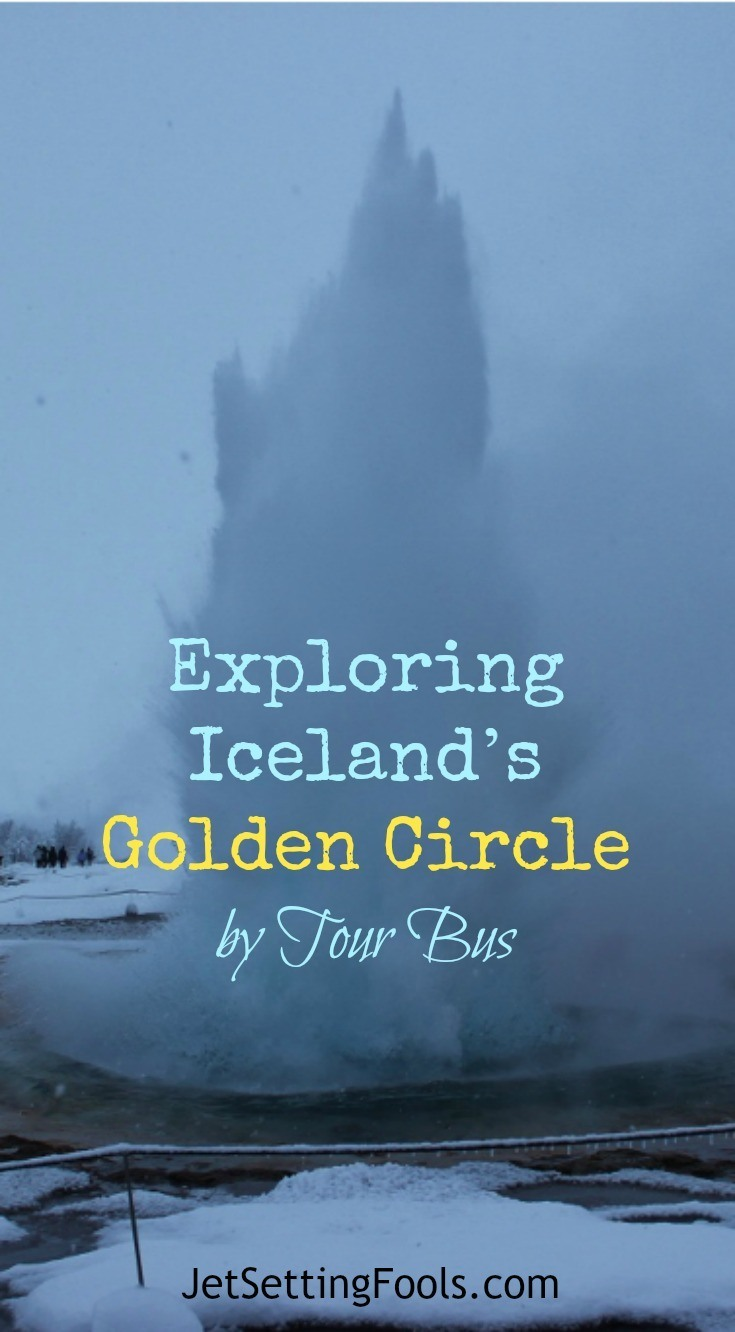 Exploring Iceland's Golden Circle by Tour Bus JetSetting Fools