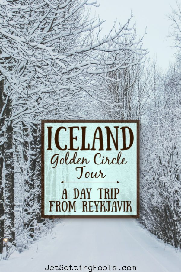 Iceland Golden Circle Tour by JetSettingFools.com