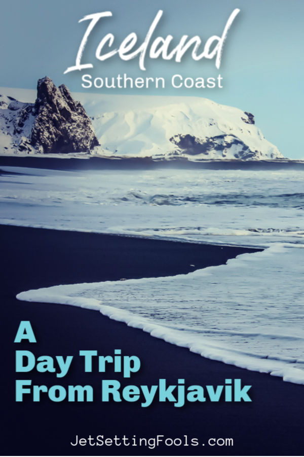 Iceland Southern Coast Tour by JetSettingFools.com