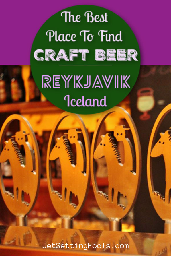 Where To Find Craft Beer in Reykjavik, Iceland by JetSettingFools.com