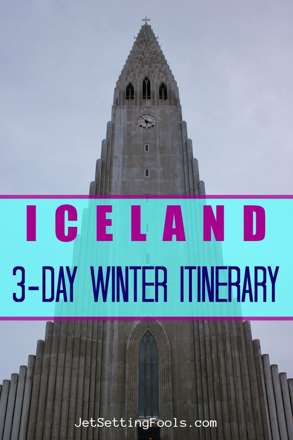 3-Day Iceland Winter itinerary by JetSettingFools.com