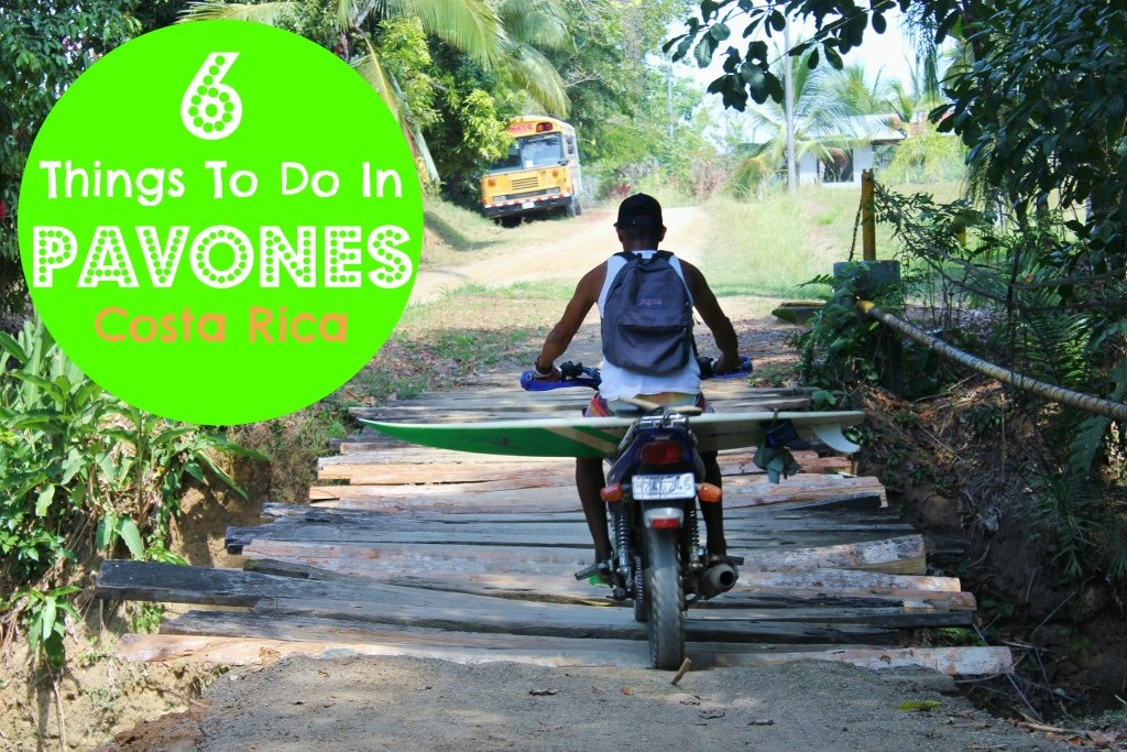 6 Things to do in Pavones, Costa Rica JetSettingFools.com