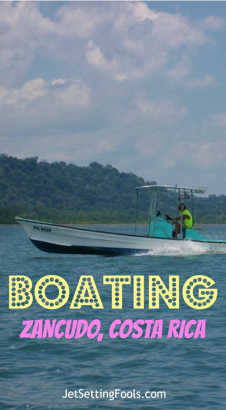A Day Boating in Zancudo, Costa Rica JetSetting Fools
