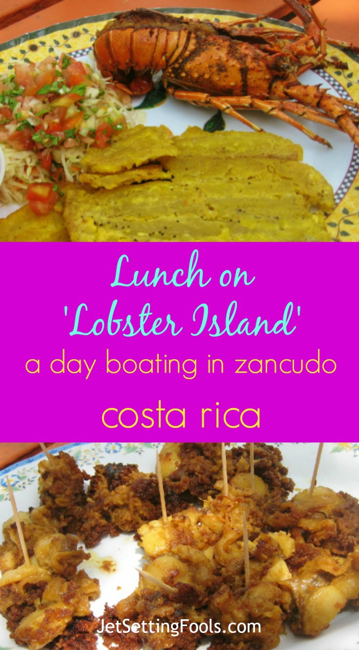 Lunch on Lobster Island a day boating in Zancudo, Costa Rica JetSetting Fools