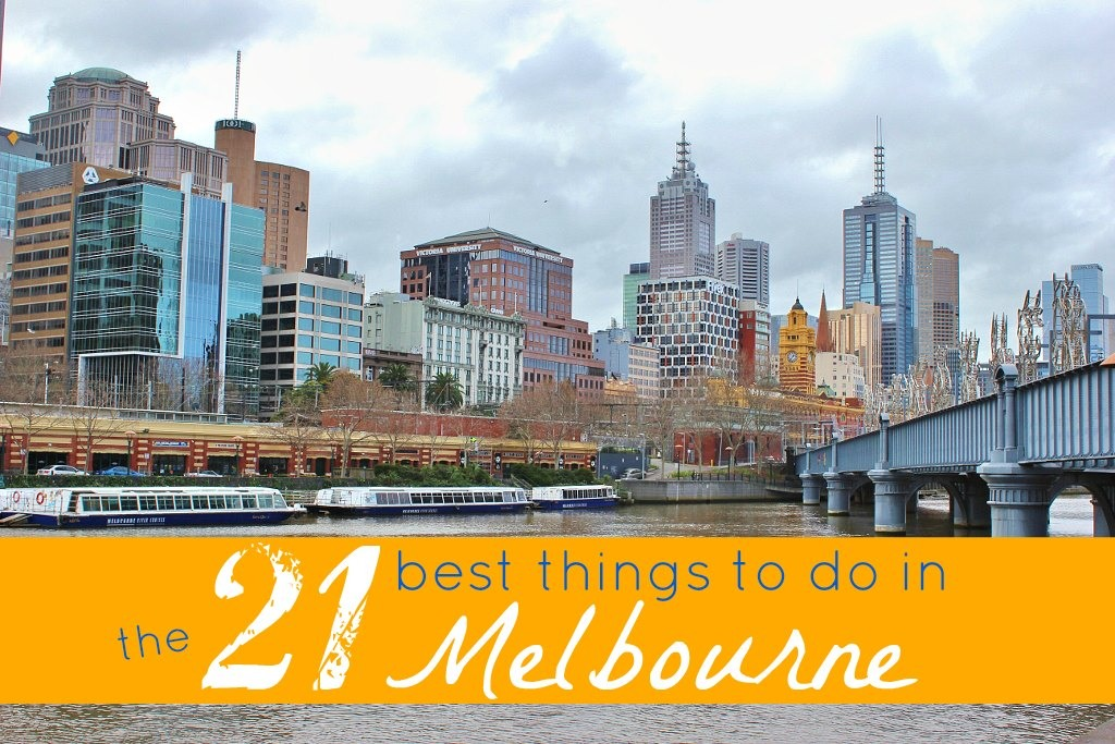 The 21 Best Things To Do In Melbourne, Australia JetSettingFools.com