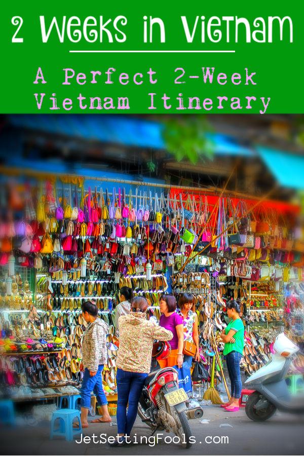 2 Weeks in Vietnam by JetSettingFools.com