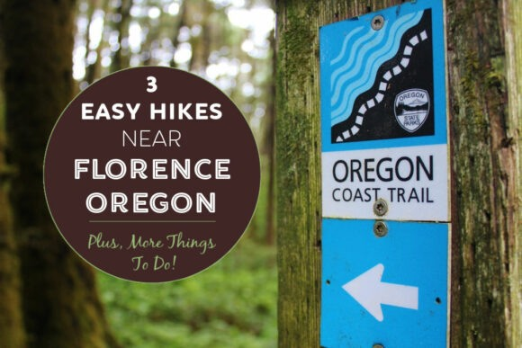 3 Easy Hikes Near Florence, Oregon Things To Do by JetSettingFools.com