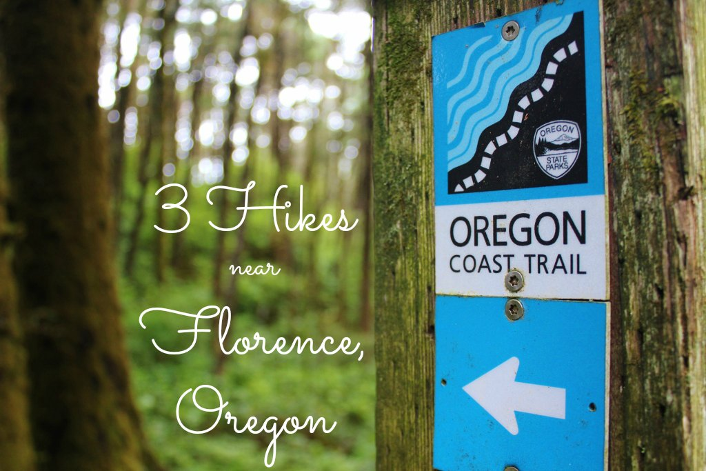3 Hikes Near Florence, Oregon Oregon Coast Trail Marker JetSetting Fools