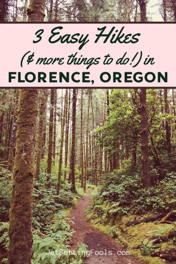 3 Easy Hikes and Things To Do in Florence, Oregon by JetSettingFools.com