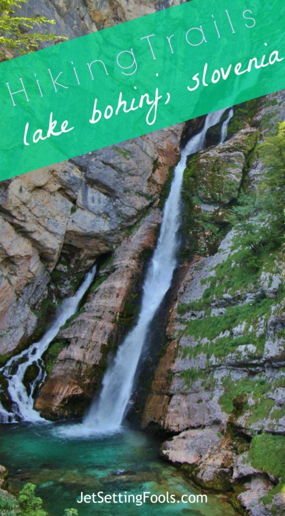 Hiking Trails Savica Slap Lake Bohinj, Slovenia Jetsettingfools.com