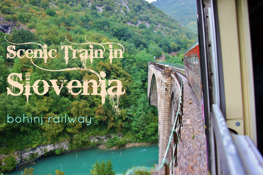 Taking the Scenic Train in Slovenia Bohinj Railway JetSettingFools.com