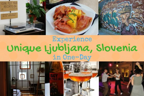 Experience Unique Ljubljana Slovenia in One Day by JetSettingFools.com