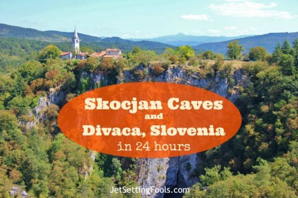 skocjan-caves-and-divaca-slovenia-in-24-hours by JetSettingFools.com
