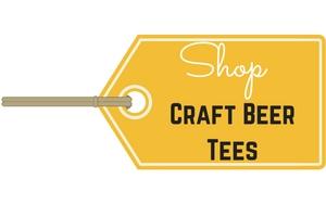 Shop Craft Beer Tees on Etsy