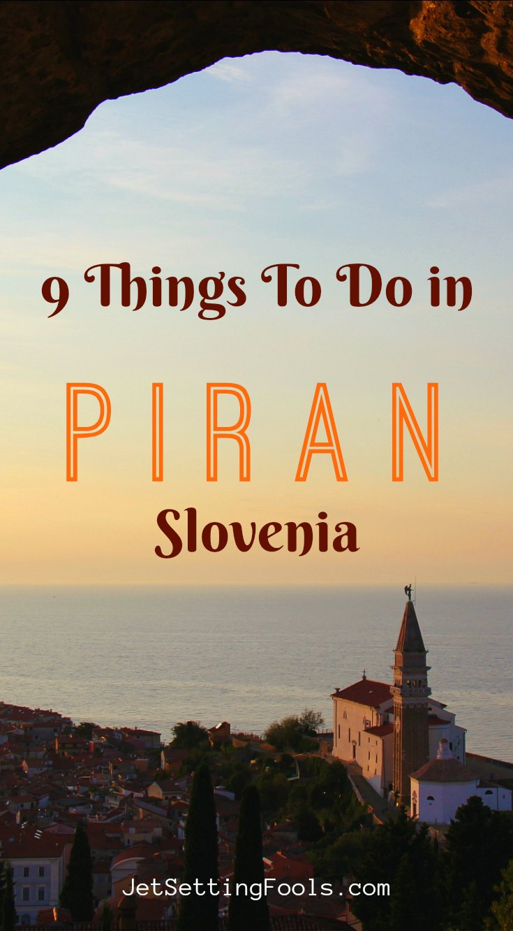 Things To Do in Piran, SLO by JetSettingFools.com