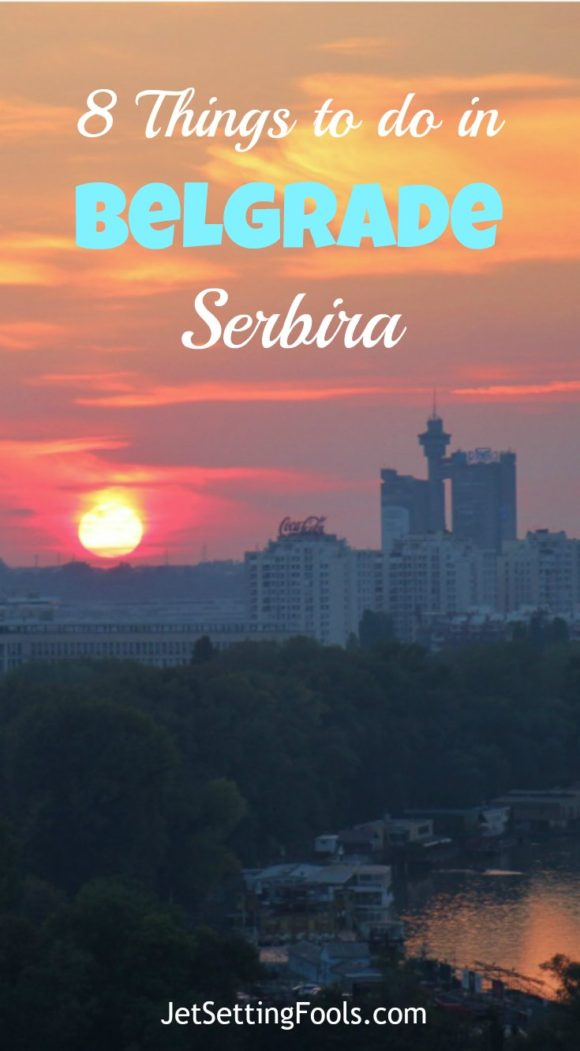 8 things to do in Belgrade, Serbia