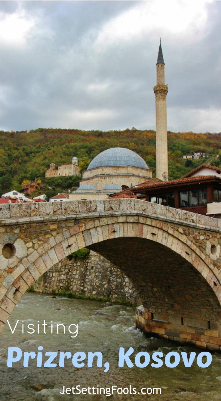 Visiting Prizren, Kosovo