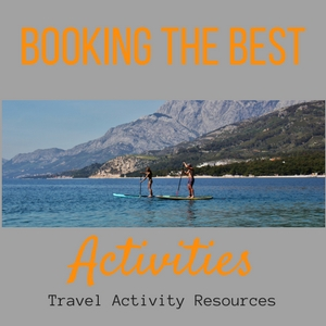 Booking the Best Activities Travel Activity Resources JetSettingFools.com