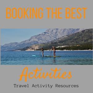 Booking the Best Activities Travel Activity Resources JetSettingFools.com